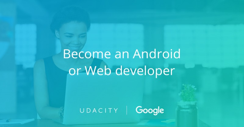 Learn Web and Android Programming: Google/Udacity Africa Scholarship Program 2018