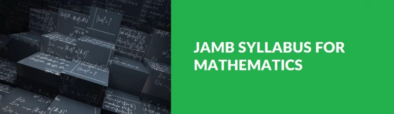 JAMB Syllabus for Mathematics – Nigerian Scholars