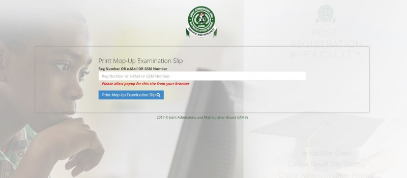 How to Print JAMB Mop-Up Examination Slip For 2018 Mop-Up UTME