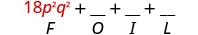 18 p squared q squared plus blank plus blank plus blank. Beneath 18 p squared q squared is the letter F.