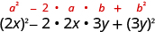 2 x squared minus 2 times 2 x times 3 y plus 3 y squared. Above this expression is the general formula a squared minus 2 times a times b plus b squared.