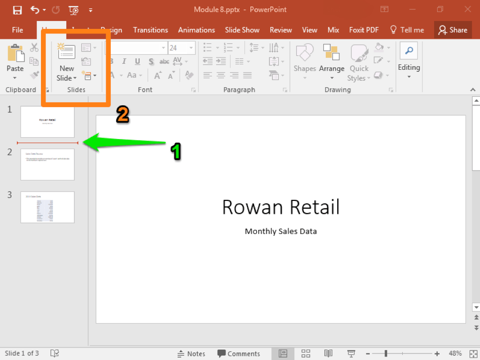 A Microsoft Powerpoint deck is open with 3 slides created. There is a green arrow pointing at the location to insert a new slide. An orange box highlights where to insert the new slide.