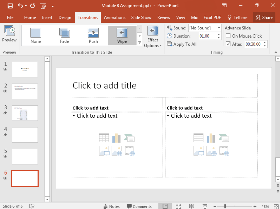A Microsoft Powerpoint deck is open with 3 slides created. Three new slides have been inserted making it a 6 slide deck now. A 30 second time duration between each slide has been inserted to all 6 slides.