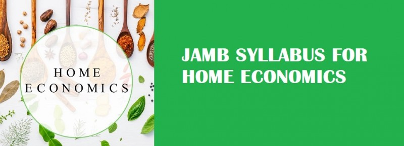 JAMB Syllabus for Home Economics
